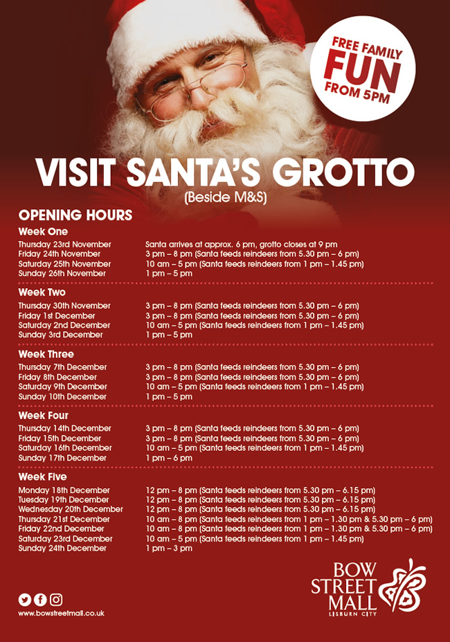 Bow Street Mall Santa's Grotto Opening Hours