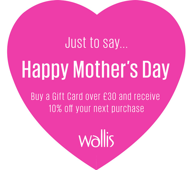 Wallis Mother's Day Promotion